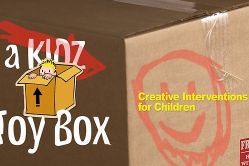 A KIDZ ToyBox! Creative Interventions for Children