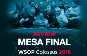 review mesa final poker WSOP 2018