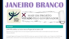 CRP-PR divulga nota contra veto ao Projeto de Lei Janeiro Branco, de Requião Filho