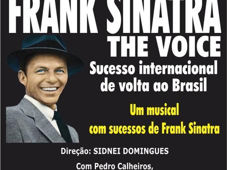 Musical Frank Sinatra volta a Curitiba em abril, para apresentações no Teatro Paulo Autran