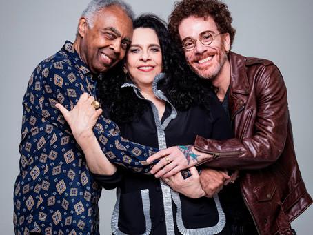 Gilberto Gil, Gal Costa e Nando Reis na Ópera de Arame, nesta sexta (08)