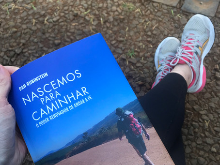 Sobre a importância de ler... e de caminhar