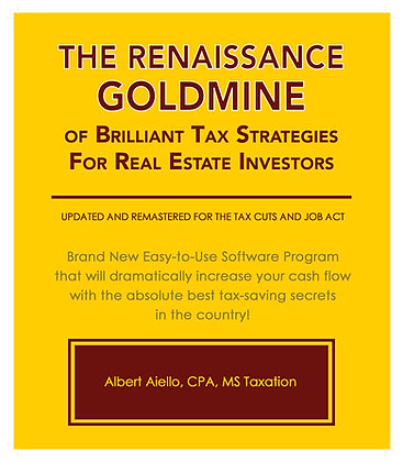 The Renaissance Goldmine of Brilliant Tax Strategies for Real Estate Investors