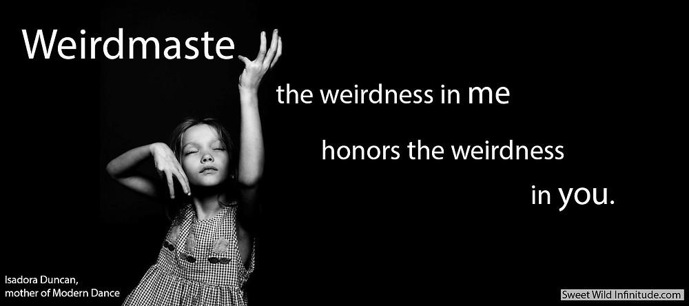 Weirdmaste Isadora Duncan Sweet Wild Infinitude Horizontal.jpg