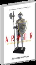 Armor, Dressed For Success