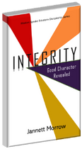 Integrity, Good Character Revealed