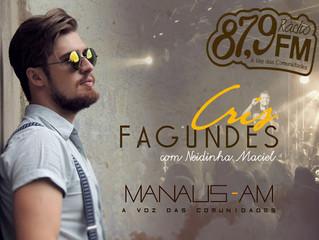 Cris Fagundes está na programação de rádio em Manaus - AM