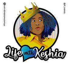 Life with Keshia