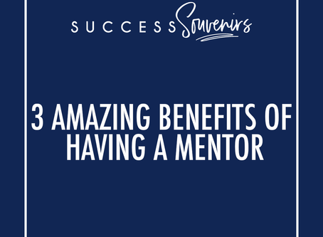 3 AMAZING BENEFITS OF HAVING A MENTOR