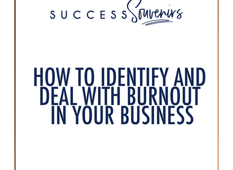 HOW TO IDENTIFY AND DEAL WITH BURNOUT IN YOUR BUSINESS