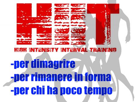 ALLENAMENTO HIIT (high intensity interval training - allenamento intermittente ad alta intensità)