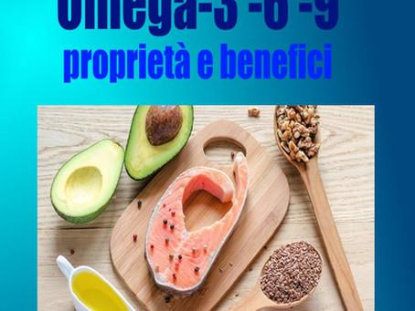 OMEGA 3-6-9 - PROPRIETA' E BENEFICI