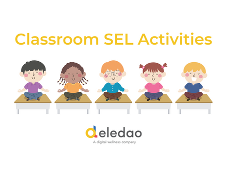 Fun Activities for Social-Emotional Learning in the Classroom — IDEAcon 2021