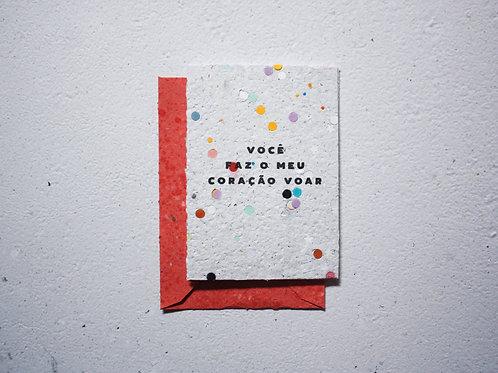 Cartão / Você faz meu coração voar