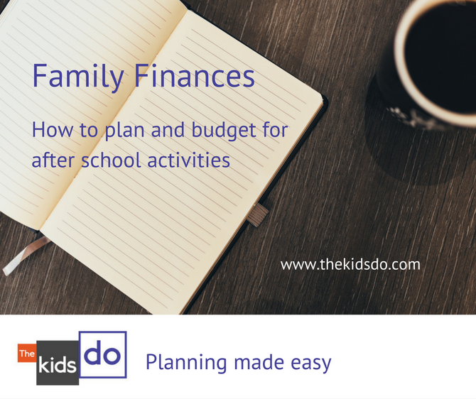 Family finances: How to plan and budget for after school activities