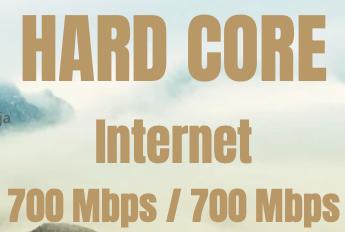 HARD CORE INTERNET 700/700 MBPS