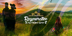 Lucid University Regenerative Action Day
