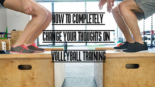 HOW TO COMPLETELY CHANGE YOUR THOUGHTS ON VOLLEYBALL TRAINING