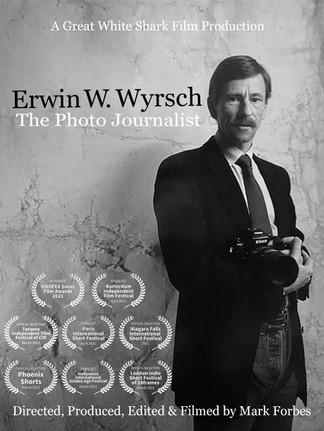 Erwin W. Wyrsch - The Photo Journalist