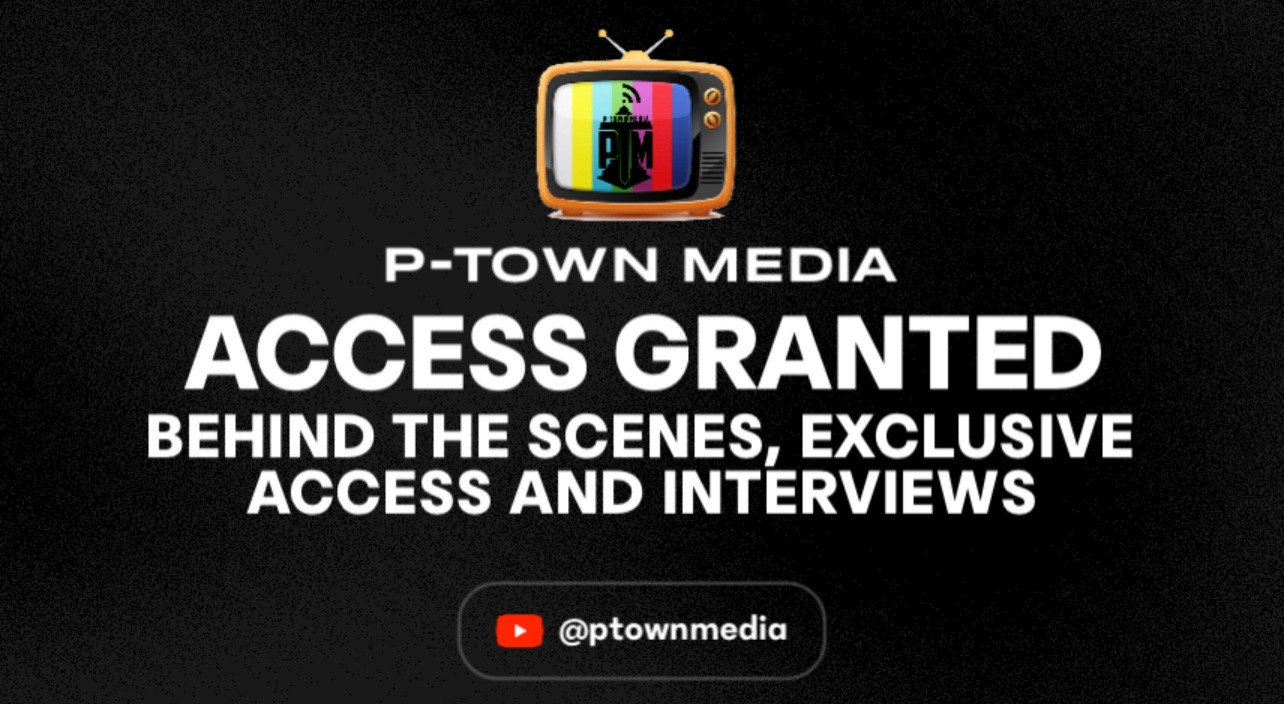 P-Town Media Access Granted