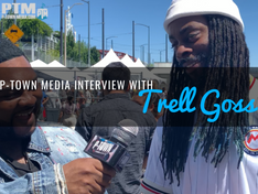 P-Town Media Interview With Trell Goss