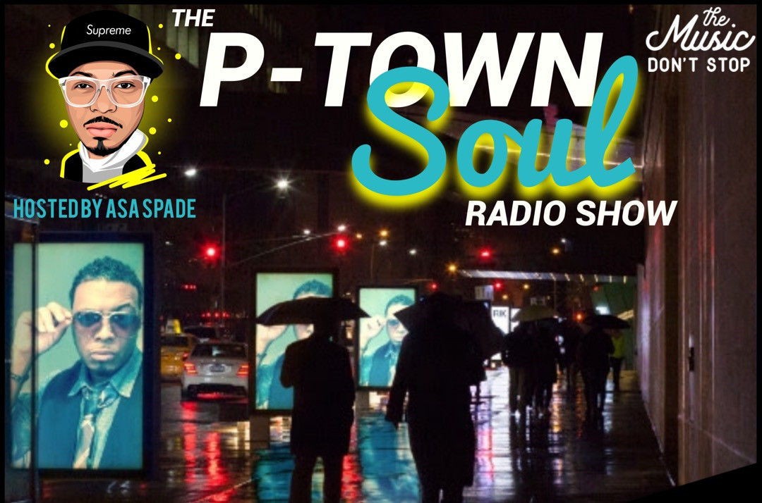 The P-Town Soul Radio Show
