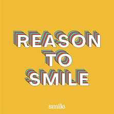 smile_quoteposts_Reason to Smile 2.jpg