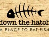 DOWN THE HATCH Hawaiʻi/Seafood