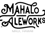 Mahalo Aleworks