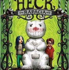 Heck: Rapacia By Dale E. Basye
