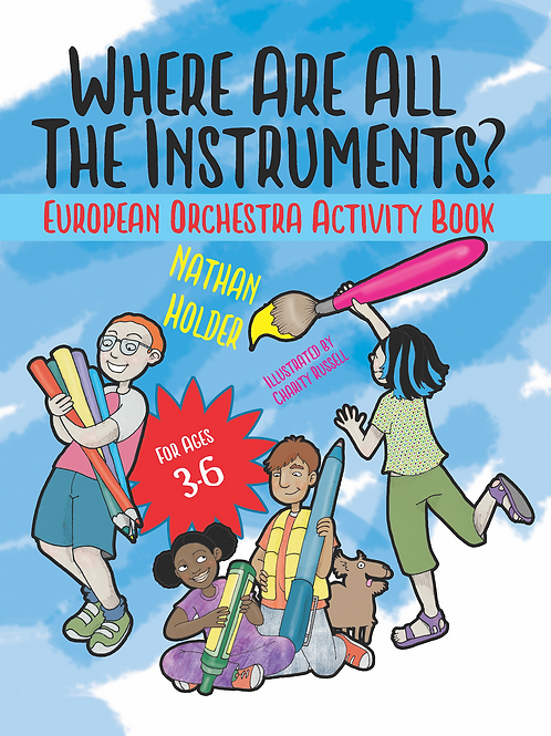 Where Are All The Instruments? European Orchestra (Activity Book)