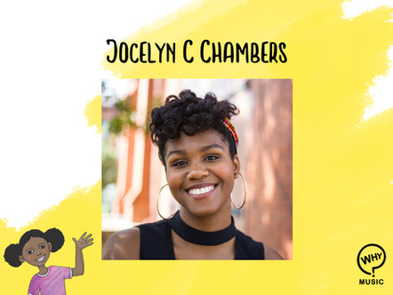 The Why Music Podcast Ep.4 - Jocelyn C. Chambers
