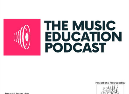 The Music Education Podcast Ep.1