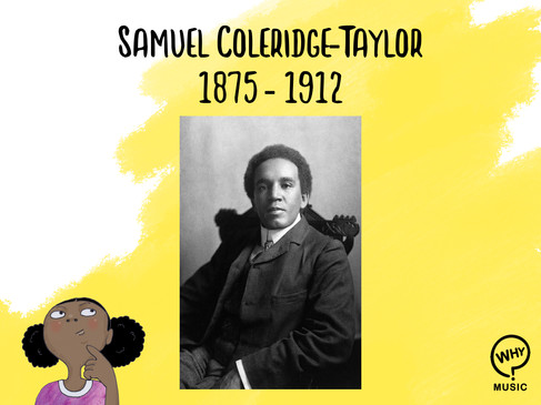 The Why Music Podcast Ep.1 - Samuel Coleridge-Taylor