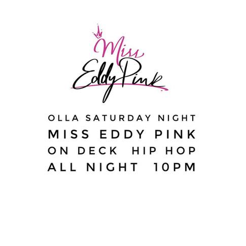 Guest DJ Miss Eddy Pink at OLLA Restaurant South Beach