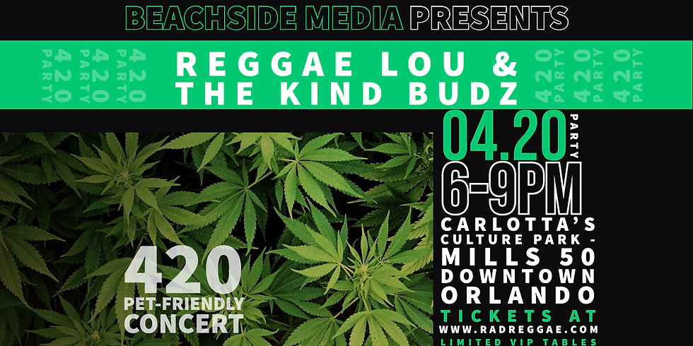 420 Party featuring Reggae Lou and The Kind Budz