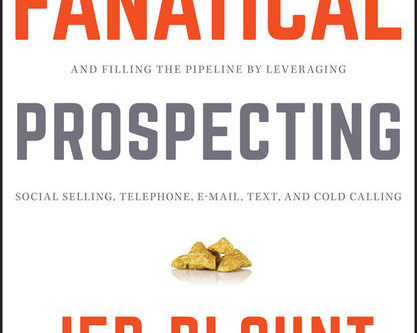 Fanatical Prospecting: Book by Jeb Blount