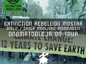Drugo ime za slobodu #095 - Extinction Rebellion Mostar / DigLit / Onomatobleja On Tour