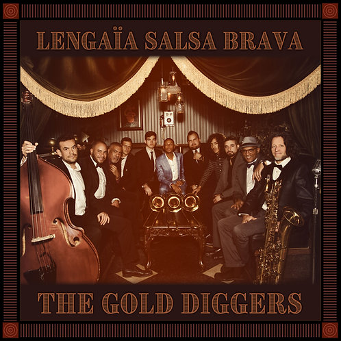 The Gold Diggers by Lengaïa Salsa Brava - vinyl - available Jan 3