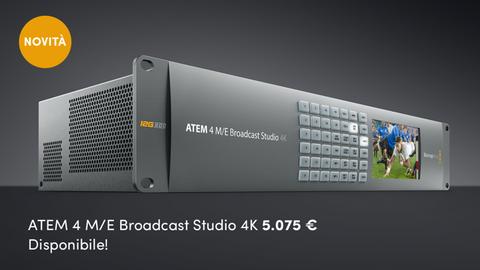 BMD annuncia al nuovo ATEM 4 M/E Broadcast Studio 4K