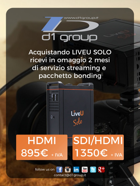 Con LiveU SOLO, 2 mesi di abbonamento Streaming e Bonding GRATUITI!