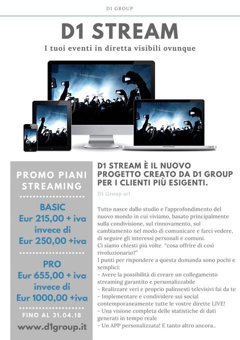 D1 Stream, il nuovo progetto di D1 Group per i clienti più esigenti.