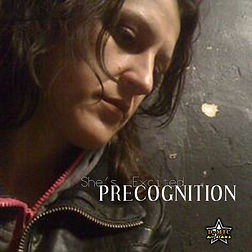Shes Excited - Precognition [2017].jpg