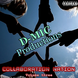 D-Mic Productions - Collaboration Nation