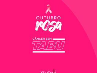 """""""Câncer sem Tabu"""" é temática do Hospital Cliom para campanha do Outubro Rosa"""