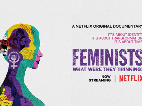 Review - Feminists: What Were They Thinking?