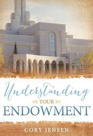 Book cover for Understanding Your Endowmet