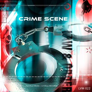 LVM 022 - Crime Scene