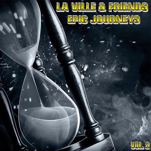 La Ville & Friends - Epic Journeys Vol.