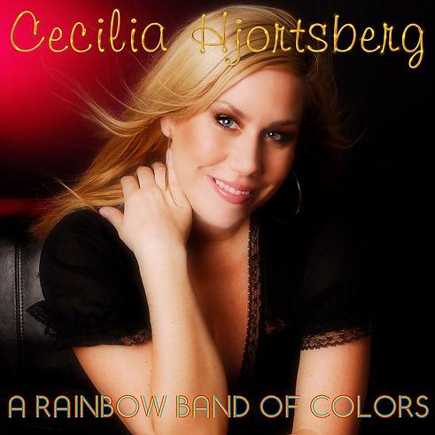 Cecilia Hjortsberg - A Rainbow Band Of C